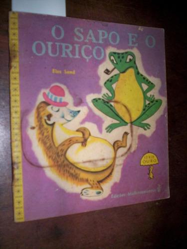 Infantil O Sapo E O Ouriço  1963 Elos Sand Original