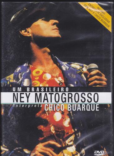 Dvd Ney Matogrosso - Um Brasileiro Interpreta Chico Buarque Original