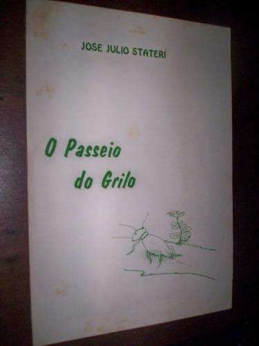 Partitura O Passeio Do Grilo Jose Julio Stateri Original