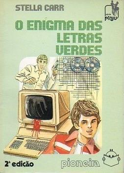 O Enigma Das Letras Verdes - Stella Carr - 1985 Original
