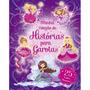 Livro Infantil Minha Coleção De Histórias Para Garotas