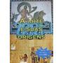 Coleção De Dvd's A Arte E Suas Origens (2 Livros 4 Dvd's)