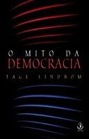 Mito Da Democracia Original