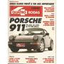 Quatro Rodas 378 Porsche 911 Nazca Volvo Escort 1.8 Xr3