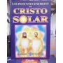 Livro Las Potentes Energias Del Cristo Solar Kuthumi