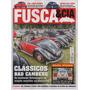 Fusca & Cia Nº122 Fuscão 1973 Sedan 1954 Cal Look Clássicos