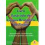 Libras Livro Ilustrado De Língua Brasileira De Sinais Verde