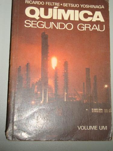 Livro   Química - Segundo Grau   Volume Um Original