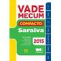 Livro Vade Mecum Saraiva Compacto 2015 13ª Ed Saraiva