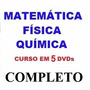 Curso De Matemática Física Química Aulas Em 5 Dvds M