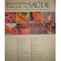 Enciclopédia Familiar Da Saúde Medicina Alternativa