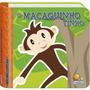 Livro Infantil Chacoalhe me O Macaquinho