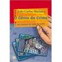 O Genio Do Crime Livro Joao Carlos Marinho Frete 10 Reais