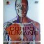 O Livro Do Corpo Humano C/cd rom 2° Edição Anatomia Humana