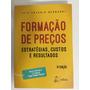 Livro Formação De Preços Luiz Antonio Bernardi