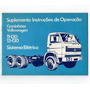 Suplemento Manual Proprietario Caminhao Vw 11 130 1983