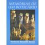 Memórias De Um Boticário Norberto Donaldo Danza