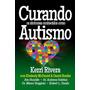 Curando Os Sintomas Conhecidos Como Autismo / Ed. Bv Filmes
