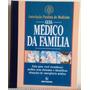 Livro Guia Médico Da Família Associação Paulista Medicina
