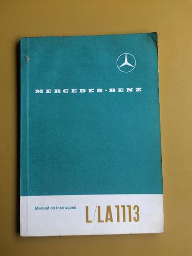 Manual De Instruções L/la 1113 Mercedes Benz 1970 Original
