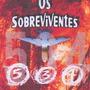 Livro Os Sobreviventes Voo 534 Espirita