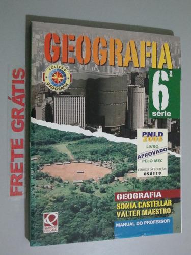Livro   Geografia   - 6ª Série Original