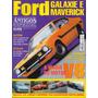 Automóveis Antigos Especial Nº4 Ford Galaxie E Maverick