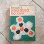 Livro Iniciação À Química Orgânica Moderna Geraldo C. C2