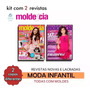 Kit 2 Revistas Moda Infantil Molde Cia Corte Costura Roupas