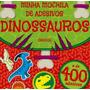 Minha Mochila De Adesivos Dinossauros