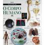 O Corpo Humano Atlas Visuais Ática