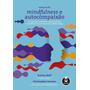 Manual De Mindfulness E Autocompaixão