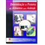 Determinação De Proteína Em Alimentos Para Animais livro