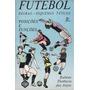 Futebol, Regras Esquemas Táticos Anjos, Rubens Flor