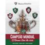Livro O Fluminense Campeão Mundial O Bravo Ano De 1952