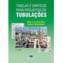 Tabelas E Gráficos Para Projetos De Tubulações