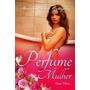 Livro Perfume De Mulher