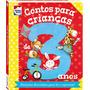 Livro Contos Para Criancas...3 Anos