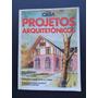 Revista Casa Claudia Projetos Arquitetónicos 1987