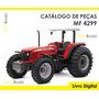 Catálogo Peças Trator Massey Ferguson 4299