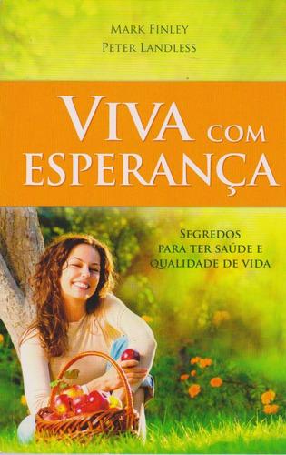 Viva Com Esperança - Mark Finley Original