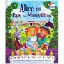Livro Alice No Pais Das Maravilhas Aventuras Classicas