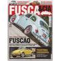 Fusca & Cia Nº139 Vw Conversível Fuscão 1500 Pijaminha 1966