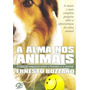 A Alma Nos Animais (ernesto Bozzano)