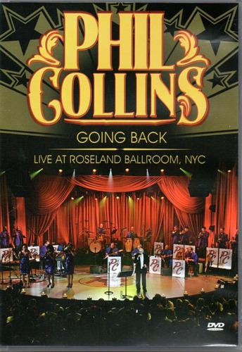 Dvd Phil Collins - Going Back, Live At Roseland Ballroom,nyc Original