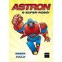 Astron O Super robô! / Nem