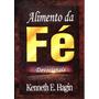Livro Alimento Da Fé Devocionais Kenneth E. Hagin