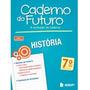 Caderno Do Futuro Historia 7 Ano
