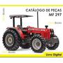 Catálogo De Peças Trator Massey Ferguson Mf 297