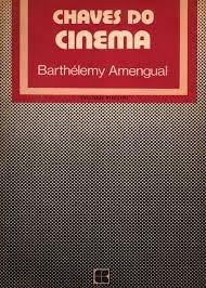 Chaves Do Cinema - Barthelemy Amengual Original